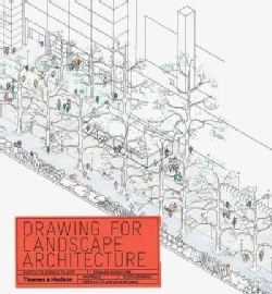 Drawing for Landscape Architecture: Sketch to Screen to Site (Paperback)