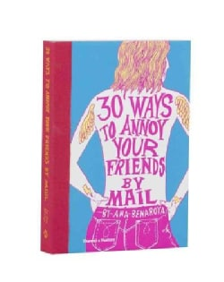 30 Ways to Annoy Your Friends by Mail (Postcard book or pack)