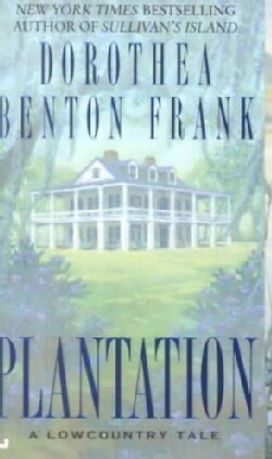 Plantation: A Lowcountry Tale (Paperback)
