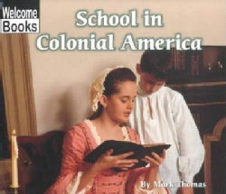 School in Colonial America (Paperback)