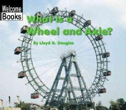 What Is a Wheel and Axle? (Paperback)