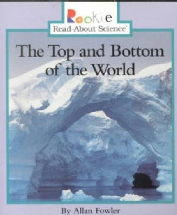 The Top and Bottom of the World (Paperback)