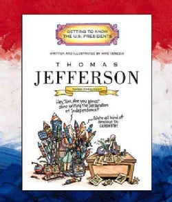 Thomas Jefferson: Third President 1801 - 1809 (Paperback)