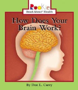 How Does Your Brain Work (Paperback)
