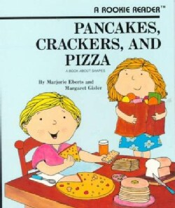 Pancakes, Crackers and Pizza: A Book of Shapes (Paperback)