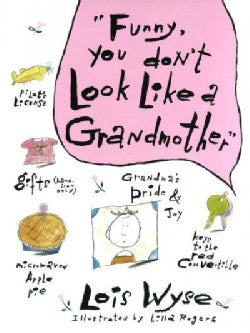 Funny, You Don't Look Like a Grandmother (Hardcover)