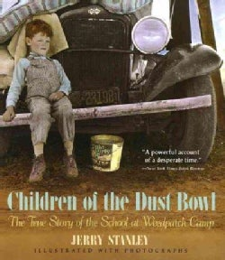 Children of the Dust Bowl: The True Story of the School at Weedpatch Camp (Paperback)