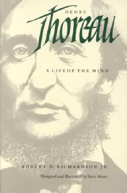 Henry Thoreau: A Life of the Mind (Paperback)