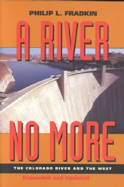 A River No More: The Colorado River and the West (Paperback)