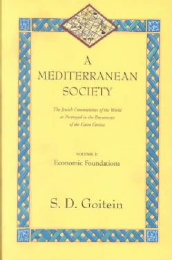 Mediterranean Society: The Jewish Communities of the Arab Worlds As Portrayed in the Documents of the Cairo Geniz... (Paperback)