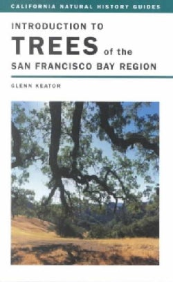 Introduction to Trees of the San Francisco Bay Region (Paperback)