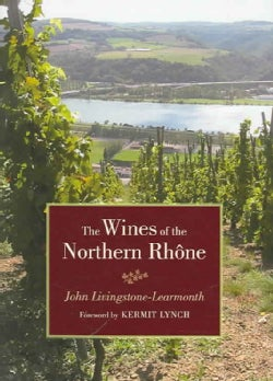 The Wines of the Northern Rhone (Hardcover)