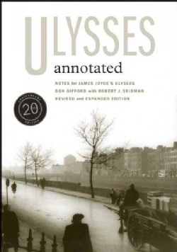 Ulysses Annotated: Notes for James Joyce's Ulysses (Paperback)