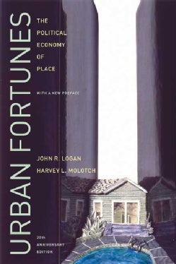Urban Fortunes: The Political Economy of Place (Paperback)