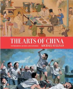 The Arts of China (Hardcover)
