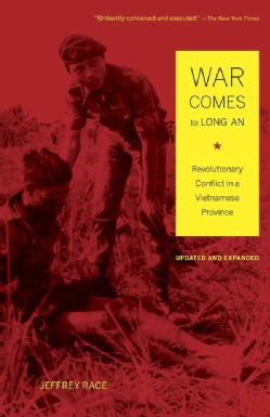War Comes to Long An: Revolutionary Conflict in a Vietnamese Province (Paperback)
