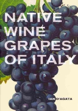 Native Wine Grapes of Italy (Hardcover)