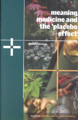"""Meaning, Medicine, and the """"Placebo Effect"""" (Paperback)"""