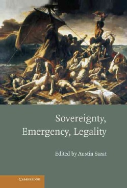 Sovereignty, Emergency, Legality (Hardcover)