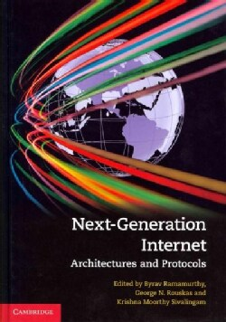 Next-Generation Internet: Architectures and Protocols (Hardcover)