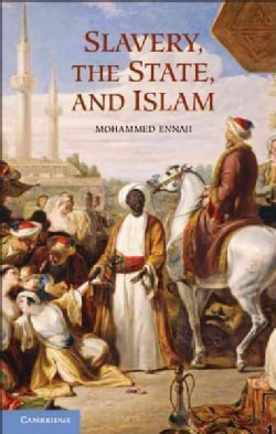 Slavery, the State, and Islam (Hardcover)
