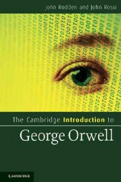 The Cambridge Introduction to George Orwell (Paperback)