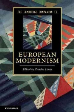 The Cambridge Companion to European Modernism (Paperback)