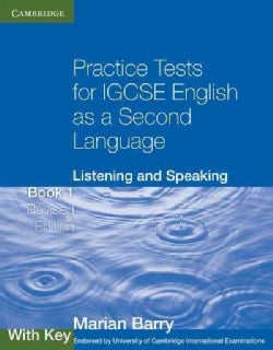 Practice Tests for IGCSE English As a Second Language: Listening and Speaking With Key (Paperback)