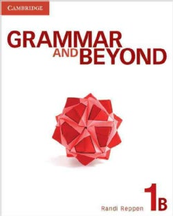 Grammar and Beyond: Students Book 1B (Paperback)