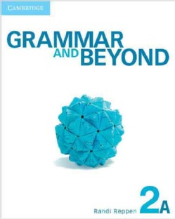 Grammar and Beyond Level 2A (Paperback)