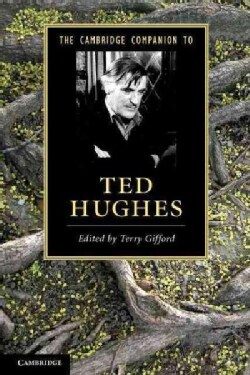 The Cambridge Companion to Ted Hughes (Paperback)