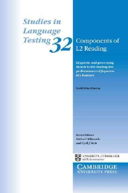 Components of L2 Reading: Linguistic and Processing Factors in the Reading Test Performances of Japanese EFL Lear... (Paperback)