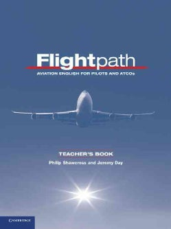Flightpath: Aviation English for Pilots and ATCOs (Paperback)