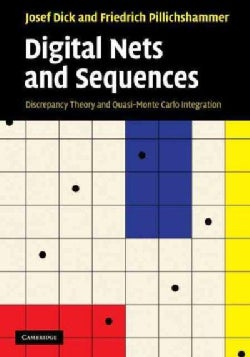 Digital Nets and Sequences: Discrepancy and Quasi-Monte Carlo Integration (Hardcover)