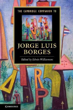 The Cambridge Companion to Jorge Luis Borges (Hardcover)