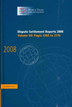 Dispute Settlement Reports 2008: Pages 2383 to 2770 (Hardcover)