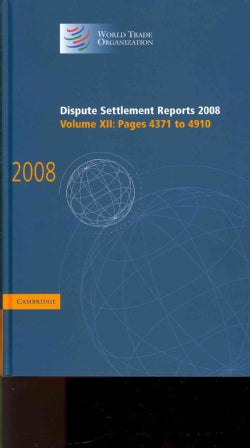 Dispute Settlement Reports 2008: Pages 4371-4910 (Hardcover)