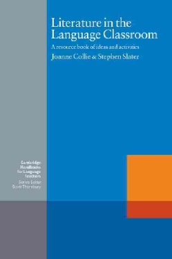 Literature in the Language Classroom: A Resource Book of Ideas and Activities (Paperback)