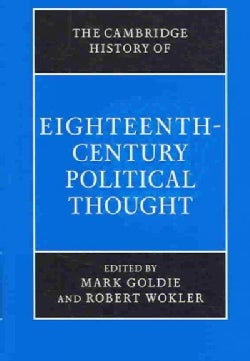 The Cambridge History of Eighteenth-century Political Thought (Hardcover)