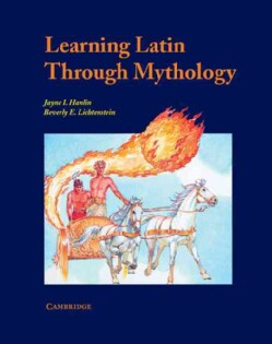 Learning Latin Through Mythology (Paperback)