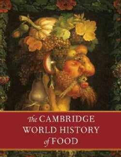 The Cambridge World History of Food (Hardcover)
