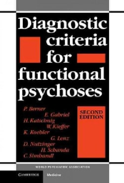 Diagnostic Criteria for Functional Psychoses (Hardcover)