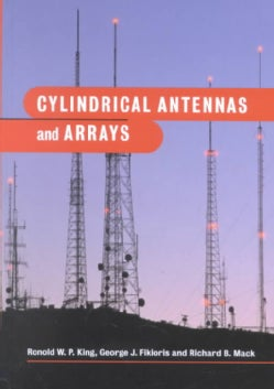 Cylindrical Antennas and Arrays (Hardcover)