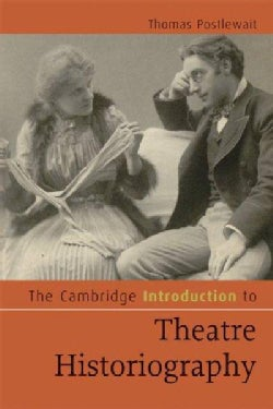 The Cambridge Introduction to Theatre Historiography (Paperback)