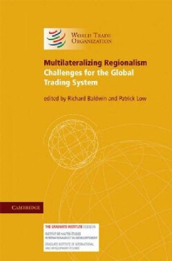 Multilateralizing Regionalism (Hardcover)