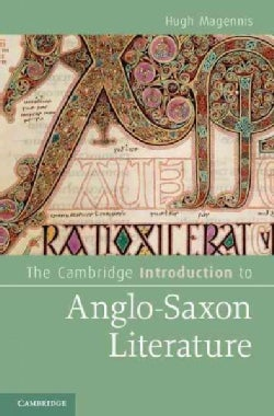 The Cambridge Introduction to Anglo-Saxon Literature (Hardcover)