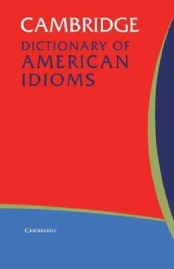 Cambridge Dictionary of American Idioms (Paperback)