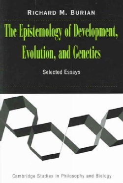 The Epistemology of Development, Evolution, and Genetics: Selected Essays (Paperback)