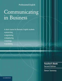 Communicating In Business: A Short Course for Business English Students : Cultural Diversity and Socializing, Usi... (Paperback)