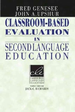 Classroom-Based Evaluation in Second Language Education (Paperback)